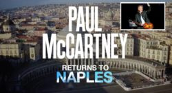 Paul McCartney in concerto a Napoli, l'ex Beatles suonerà in piazza del Plebiscito